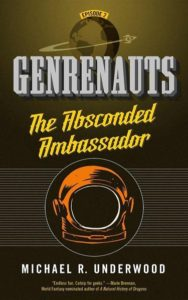 Genrenauts 2 - The Absconded Ambassador